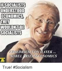 Economics Memes - 25 best memes about if socialists understood economics if