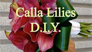 How To Make A Bridal Bouquet How To Arrange A Calla Lilies Bouquet Youtube
