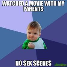 No Sex Meme - watched a movie with my parents no sex scenes meme success kid
