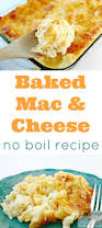 easy baked macaroni and cheese recipe no boiling necessary mom