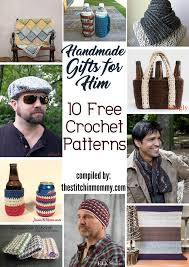gifts for guys handmade gifts for him 10 free crochet patterns the stitchin