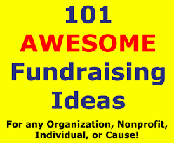 101 fundraising ideas that are awesome profitable