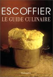 ma cuisine escoffier the escoffier cookbook and guide to the of cookery for