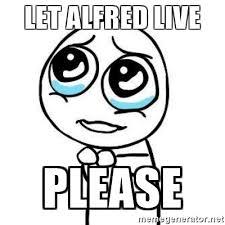 Dos Equis Guy Meme Generator - let alfred live please please guy meme generator