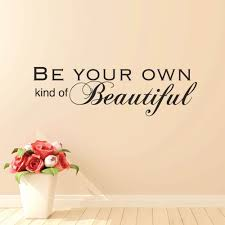 be your own kind of beautiful wall decals home decor wall stickers your own kind of beautiful wall decals