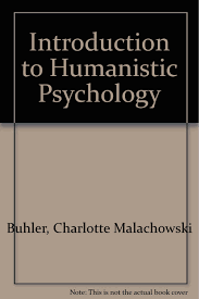 introduction to humanistic psychology charlotte buhler melanie