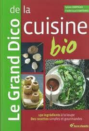 dico cuisine sélection cuisine automne 2012 satoriz le bio pour tous