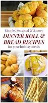 thanksgiving roll recipe holiday dinner roll and bread recipes cupcakes u0026 kale chips