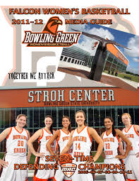 2011 12 bgsu women u0027s basketball media guide by jason knavel issuu