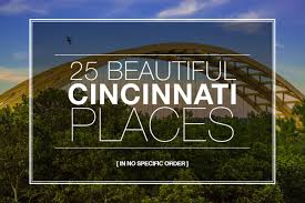 Beautiful Landscape Pictures by 25 Of The Most Beautiful Places In Cincy Cincinnati Refined