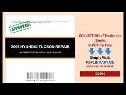 2005 hyundai tucson repair manual 2005 hyundai tucson repair