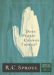 spanish thanksgiving prayer does prayer change things r c sproul paperback book