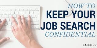 Send Resume Without Job Posting by How To Look For A Job Without Your Employer Finding Out Ladders