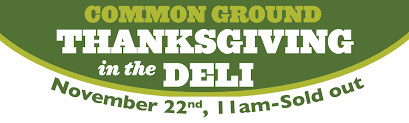 thanksgiving in the deli common ground