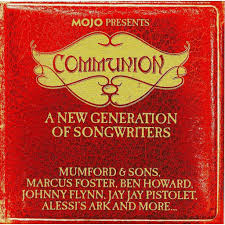 communion presents mojo presents communion a new generation of songwriters by