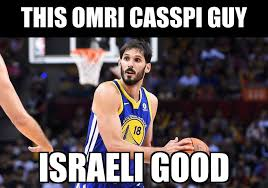 Warriors Memes - omri casspi delivered some solid minutes golden state warriors