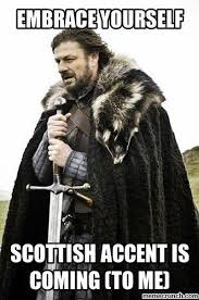 Scottish Meme - accent