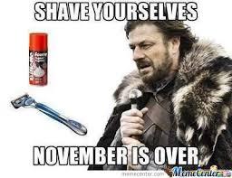 No Shave November Meme - end of no shave november by kupo707 meme center