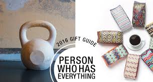 2016 gift guide for the person who has everything design milk