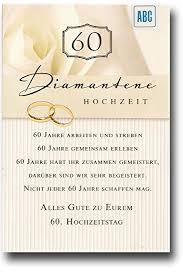 60 hochzeitstag spr che glückwunschkarte zur diamantenen hochzeit alles gute zu eurem 60