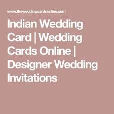 wedding cards online the 25 best wedding cards online ideas on hindu
