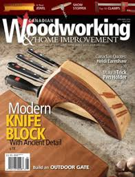 Woodworking Magazine Reviews by October November 2017 Canadian Woodworking