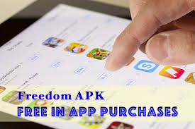 freedom apk version get free in app purchases android with the freedom apk