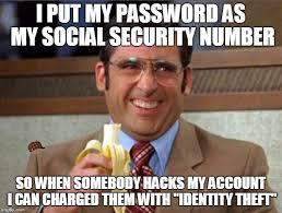 Identity Theft Meme - smart imgflip