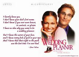 a wedding planner quote to remember the wedding planner 2001