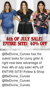 Curvy Girl Memes - ine 4th of july sale entire site 40 off has the cutest looks for