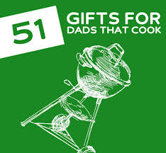 gift ideas for chefs 51 gifts for dads that love to cook grill drink