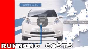 nissan leaf new battery cost electric 2017 nissan leaf running costs youtube