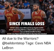 Lebron Finals Meme - since finals loss report lebron james will leave forlos angeles in