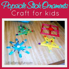 little family fun dec 10 popsicle stick ornaments