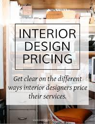 Interior Decorating Consultation Fees Interior Design Pricing U2014 Capella Kincheloe