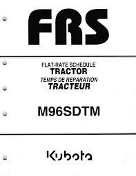kubota m96s dtm tractor flat rate schedule service manual u2022 9 99