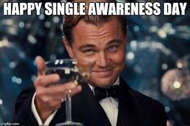 Single On Valentines Day Meme - to all the single people on valentine s day i know i m late