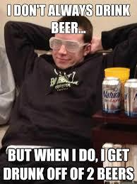 Queer Meme - 2 beer queer memes quickmeme