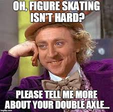 What Is An Exle Of A Meme - figure skating pros cons imgflip