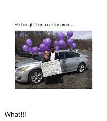 Girl Car Meme - he bought her a car for prom what cars meme on me me