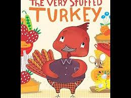 the stuffed turkey children s thanksgiving read aloud