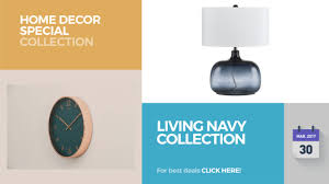 Collections Home Decor Living Navy Collection Home Decor Special Collection Youtube