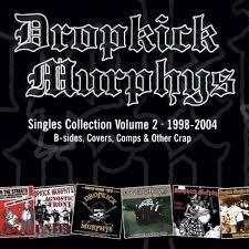 the singles collection vol 2 dropkick murphys