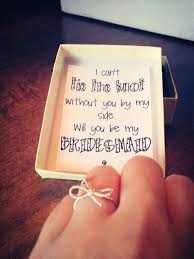 gifts to ask bridesmaids to be in wedding 10 creative ways to ask will you be my bridesmaid