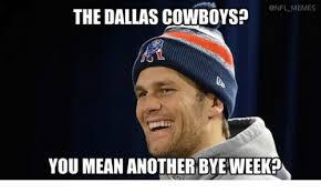 Memes About Dallas Cowboys - memes the dallas cowboys you mean another bye weeko dallas