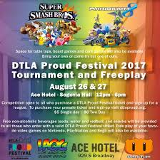 dtla proud game tournament and free play space ace hotel