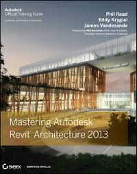 mastering autodesk revit architecture 2013 ebook by phil read