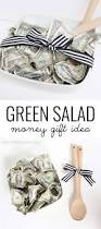 Money Wedding Gift Green Salad U0027 Money Gift Idea Pretty Providence