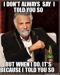 Told You So Meme - 14 best i told you so images on pinterest funny stuff hilarious