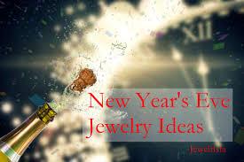 new year jewelry new year s jewelry ideas jewelrista